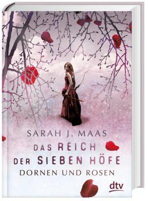 Das Reich der sieben Höfe - Dornen und Rosen - Sarah J. Maas |