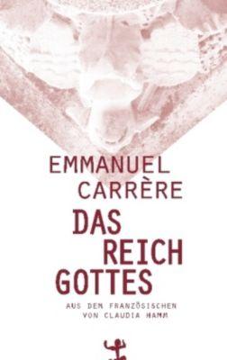 Das Reich Gottes - Emmanuel Carrère |