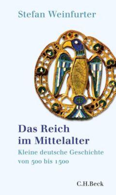 Das Reich im Mittelalter, Stefan Weinfurter