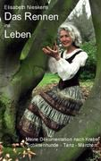 Das Rennen ins Leben - Elisabeth Nieskens |