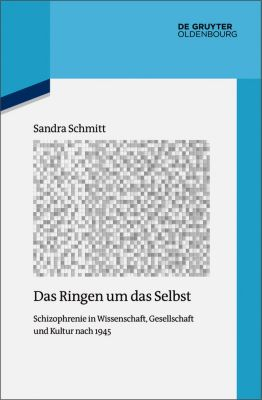 Das Ringen um das Selbst, Sandra Schmitt