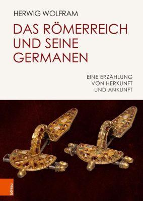 Das Römerreich und seine Germanen, Herwig Wolfram