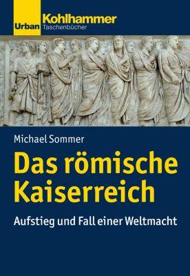 Das römische Kaiserreich, Michael Sommer