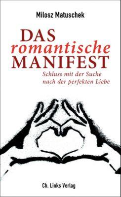 Das romantische Manifest, Milosz Matuschek