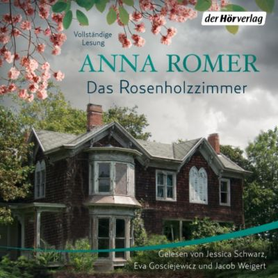Das Rosenholzzimmer, Anna Romer