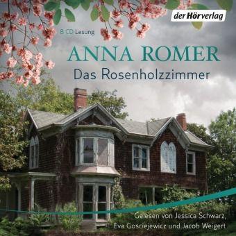 Das Rosenholzzimmer, 8 Audio-CDs, Anna Romer