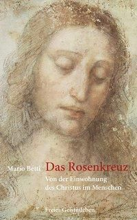 Das Rosenkreuz - Mario Betti |