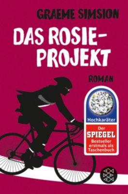 Das Rosie-Projekt: Das Rosie-Projekt, Graeme Simsion