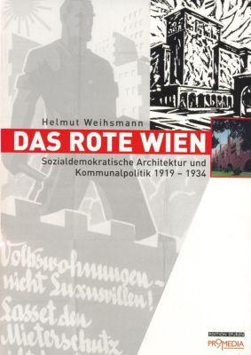 Das Rote Wien - Helmut Weihsmann  
