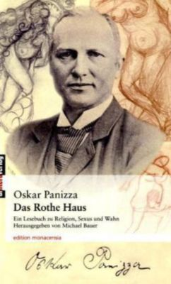 Das Rothe Haus, Oskar Panizza