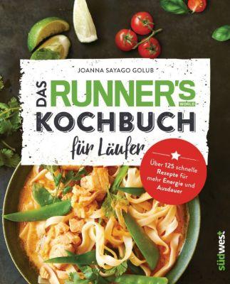 Das Runner's World Kochbuch für Läufer, Joanna Sayago Golub