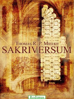 Das Sakriversum, Thomas R. P. Mielke