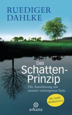 Das Schatten-Prinzip, Ruediger Dahlke