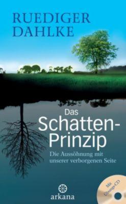 Das Schatten-Prinzip, m. Audio-CD, Ruediger Dahlke