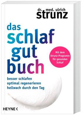 Das Schlaf-gut-Buch - Ulrich Strunz |