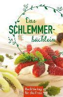 Das Schlemmerbüchlein - Regina Röhner |