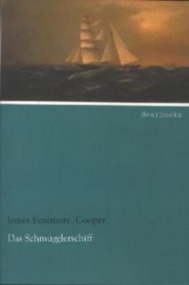Das Schmugglerschiff - James Fenimore Cooper pdf epub