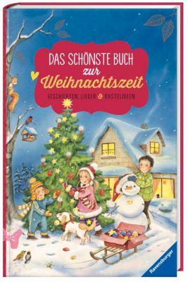 Das schönste Buch zur Weihnachtszeit - Geschichten, Lieder & Bastelideen