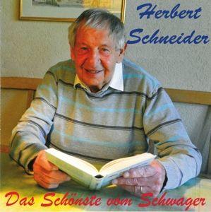 Das Schönste Vom Schwager, Herbert Schneider