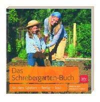 Das Schrebergarten-Buch
