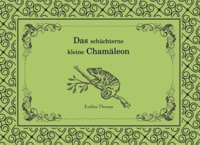 Das schüchterne kleine Chamäleon, Evelina Thomas
