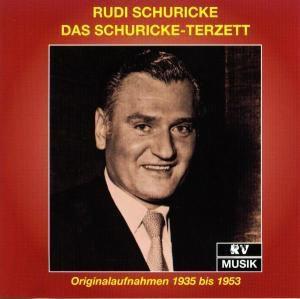 Das Schuricke-Terzett, Rudi Schuricke