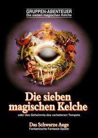 Das Schwarze Auge, Die sieben magischen Kelche - Claus Lenthe |