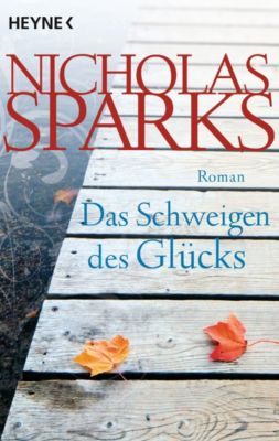 Das Schweigen des Glücks - Nicholas Sparks |