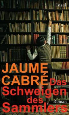Das Schweigen des Sammlers, Jaume Cabré