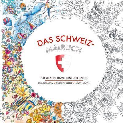 Das Schweiz-Malbuch, Joanna Moon, Caroline Little, Janet Howell