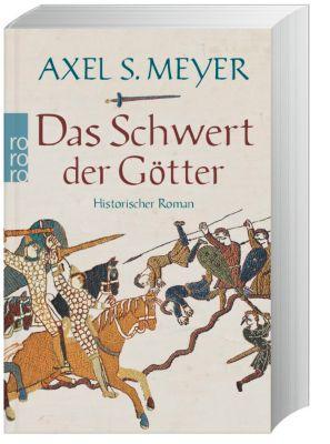 Das Schwert der Götter - Axel S. Meyer |