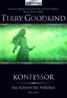 Das Schwert der Wahrheit Band 11: Konfessor - Terry Goodkind  