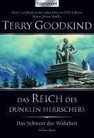 Das Schwert der Wahrheit Band 8: Das Reich des dunklen Herrschers - Terry Goodkind |