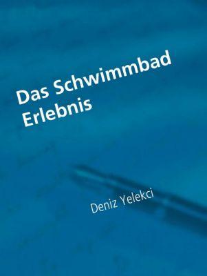 Das Schwimmbad Erlebnis, Deniz Yelekci