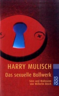 Das sexuelle Bollwerk, Harry Mulisch