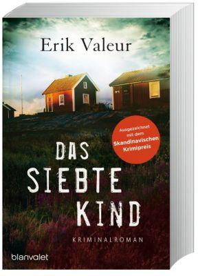Das siebte Kind, Erik Valeur