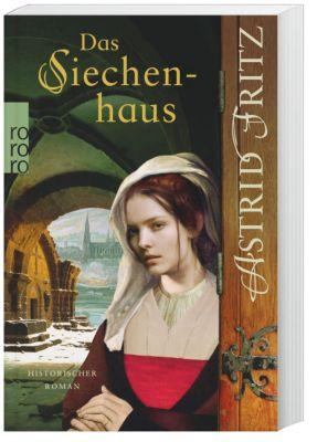 Das Siechenhaus, Astrid Fritz