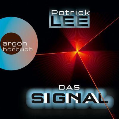 Das Signal (Ungekürzte Lesung), Patrick Lee