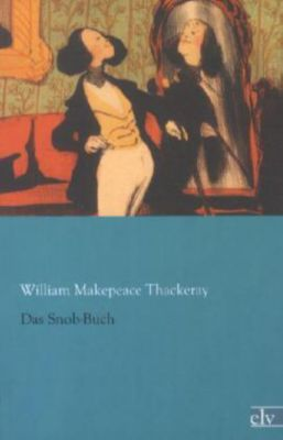 Das Snob-Buch - William Makepeace Thackeray |