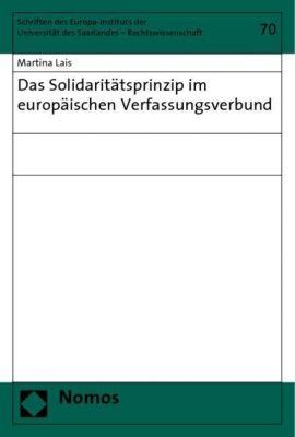 Das Solidaritätsprinzip im europäischen Verfassungsverbund, Martina Lais