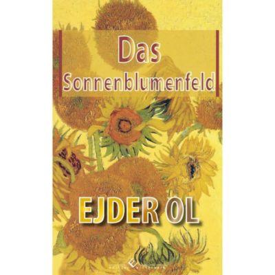 Das Sonnenblumenfeld - Ejder Ol pdf epub