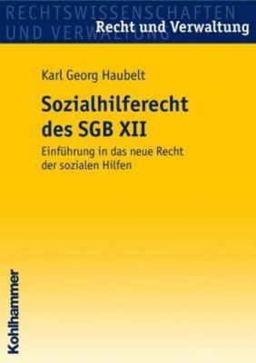 Das Sozialhilferecht des SGB XII, Karl G. Haubelt