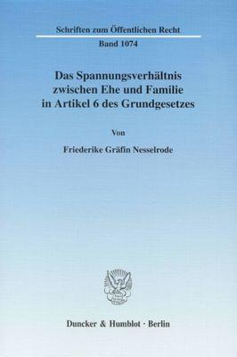 Das Spannungsverhältnis zwischen Ehe und Familie in Artikel 6 des Grundgesetzes., Friederike Gräfin Nesselrode