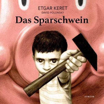 Das Sparschwein - Etgar Keret |