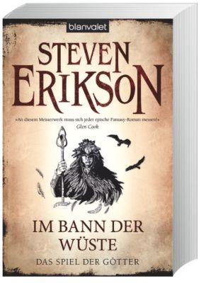 Das Spiel der Götter Band 3: Im Bann der Wüste - Steven Erikson |