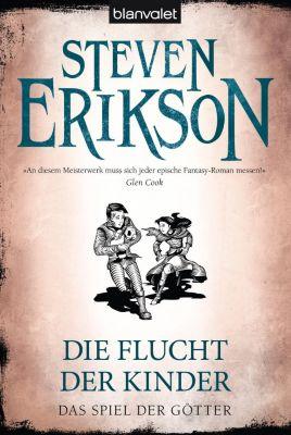 Das Spiel der Götter - Die Flucht der Kinder - Steven Erikson |