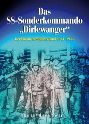 Das SS-Sonderkommando Dirlewanger, Rolf Michaelis