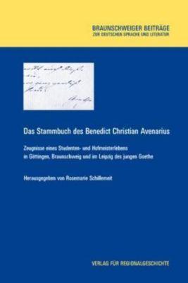 Das Stammbuch des Benedict Christian Avenarius, Benedict Chr. Avenarius