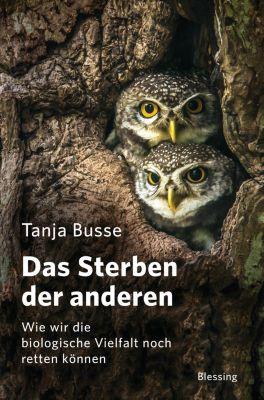 Das Sterben der anderen - Tanja Busse |