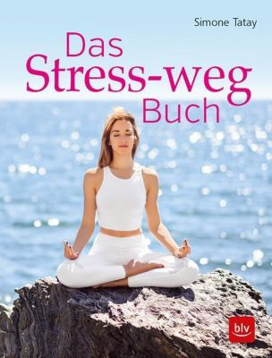 Das Stress-weg-Buch - Simone Tatay |
